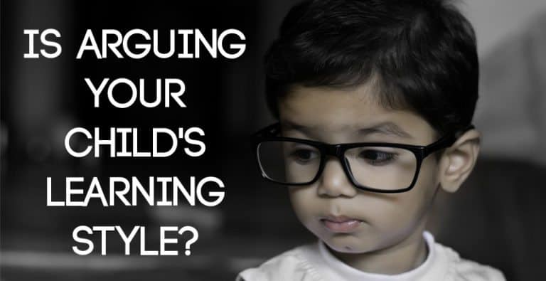 Is Arguing Your Child's Learning Style?