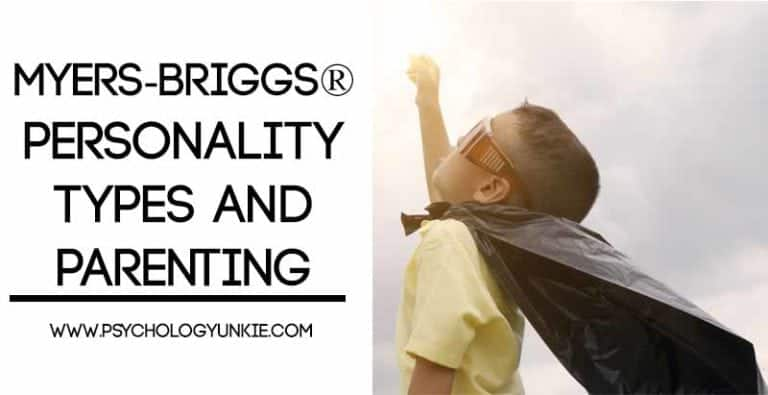 Myers-Briggs® Personality Types and Parenting