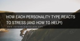 Find out how every #personality type reacts to #stress! #MBTI #myersbriggs #INFJ #INFP #ENFP #ENTP #ENFJ #INTP