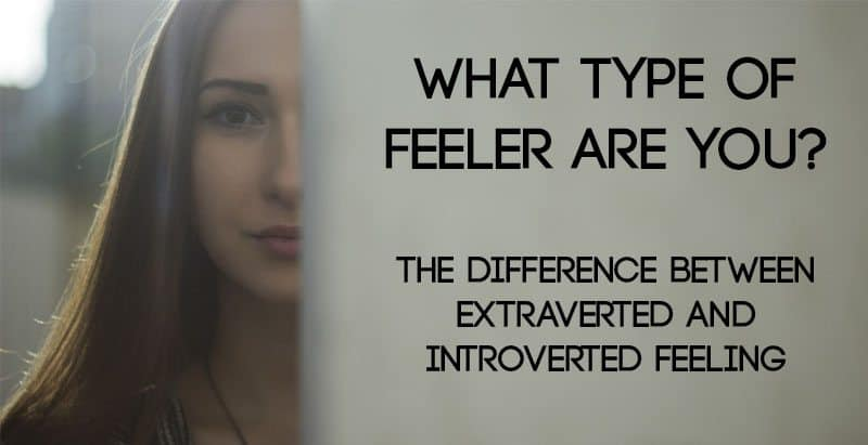 Extraverted and Introverted Feeling