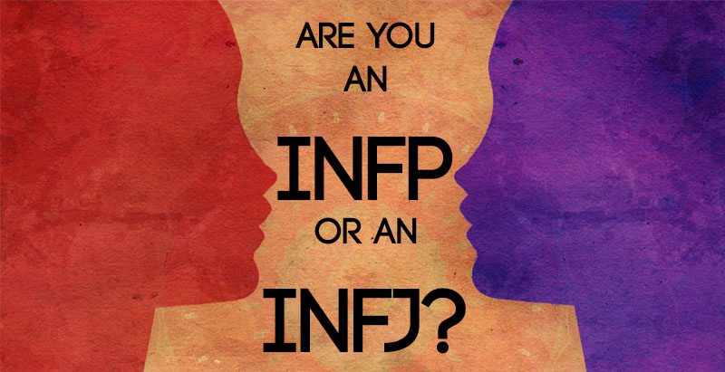 Are You An INFP or an INFJ? Clarifying the Most Common Mistype