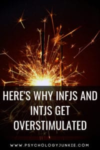 Find out why #INFJ and #INTJ #personality types get over-stimulated easily! #MBTI #Myersbriggs #personalitytype #typology