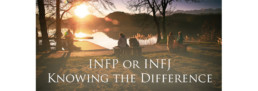 INFP or INFJ - Knowing the Difference