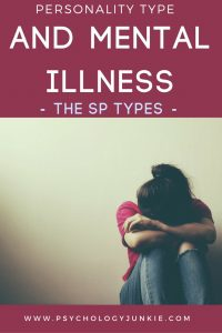Myers-Briggs® Types and Mental Illness - Do the #ISTP, #ISFP, #ESFP, and #ESTP personalities have any tendencies towards mental illness? Are they more likely to have certain anxieties and stressors? Find out in this article!