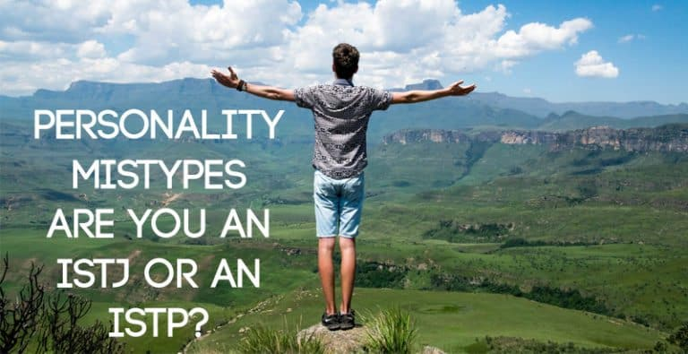 Personality Mistypes – Are You an ISTJ or an ISTP?