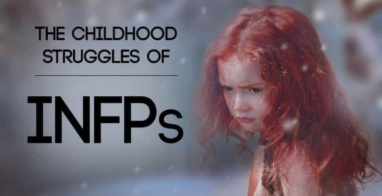 The Childhood Struggles of INFPs