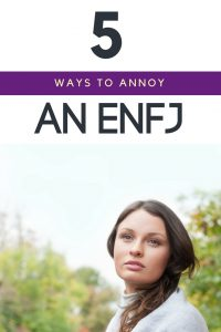 Want to stay on an #ENFJs good side? Here's what NOT to do! #ENFJ pet peeves