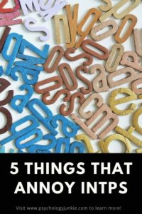 Get a look at five things that REALLY annoy #INTPs. #MBTI #Personality