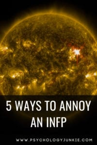 5 Ways To Annoy An INFP - Psychology Junkie
