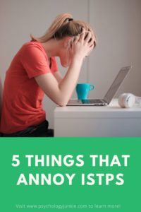 Figure out the five things that you must never, EVER do around an #ISTP. #MBTI #Personality