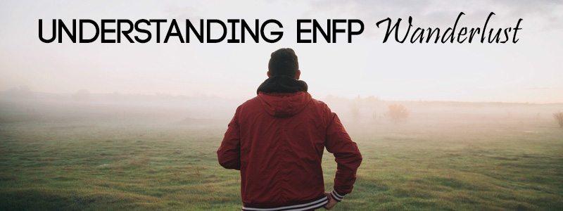 ENFP wanderlust