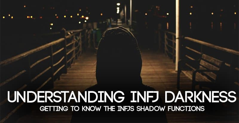 INFJ Shadow Functions