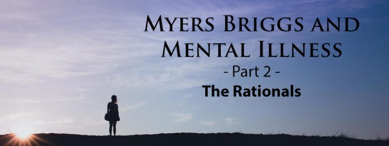Myers-Briggs® and Mental Illness – The NT Types