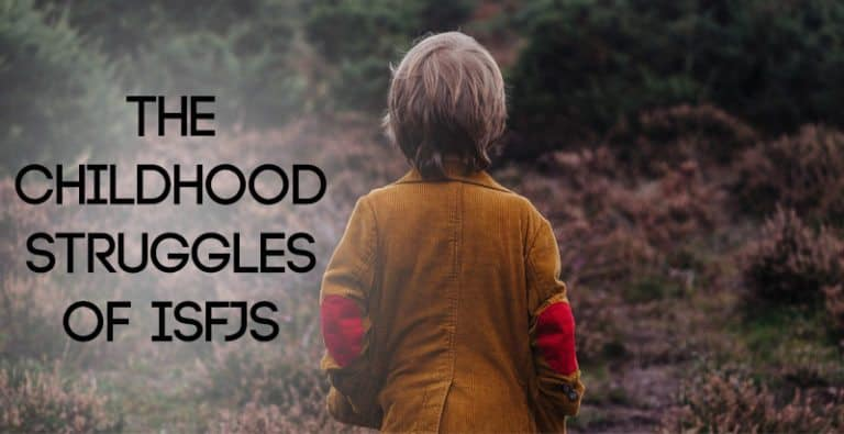 The Childhood Struggles of ISFJs