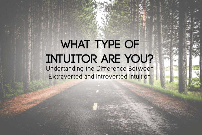 How Different Personality Types Use Intuition (Ne or Ni)