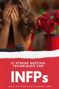 Dealing with overwhelm and stress as an INFP? Find twelve ways to decrease your stress and enjoy life more each day. #INFP #MBTI #Personality