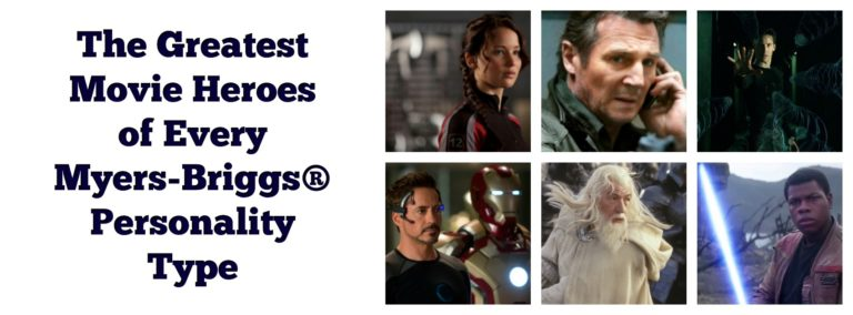 The Greatest Movie Heroes of Every Myers-Briggs® Personality Type