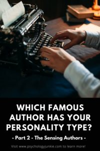 Are you a sensing personality type? Figure out which famous author has your personality type in this article! #MBTI #Personality #ISFJ #ISTJ