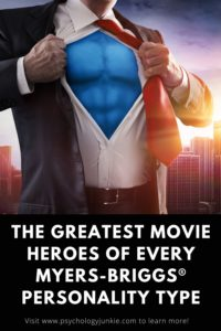 Which movie hero has your Myers-Briggs® personality type? Get a look in this article! #MBTI #Personality #INFJ