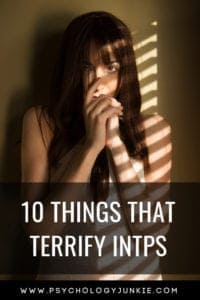 10 things that absolutely terrify the #INTP #personality type! #Typology #MBTI