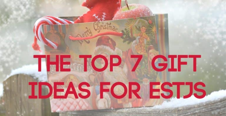 The Top 7 Gift Ideas for ESTJs