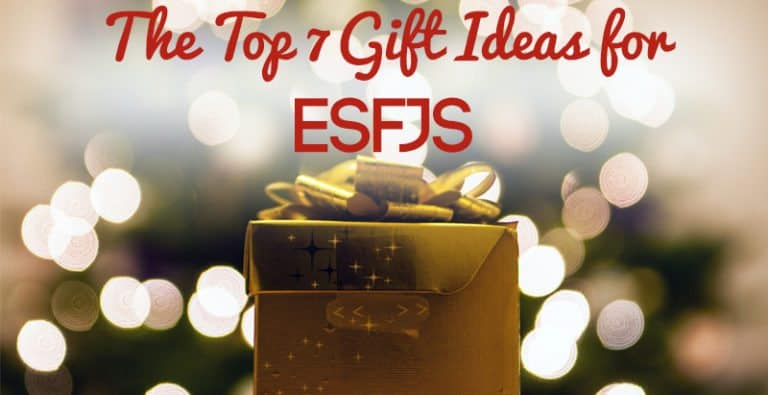 The Top 7 Gift Ideas for ESFJs