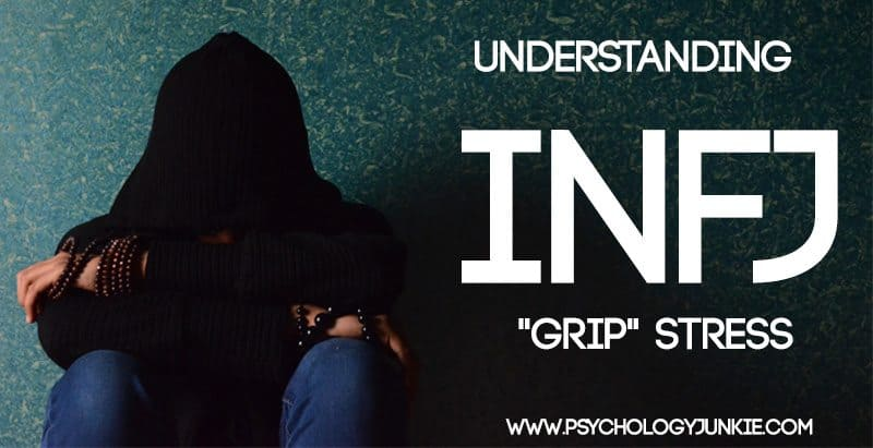 "Get an in-depth personal look at what the #INFJ ""grip"" stress experience is really like"