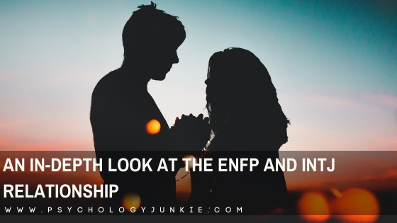 An In-Depth Look at the ENFP and INTJ Relationship