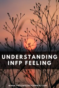 Get a thorough look at the dominant function of the #INFP: Introverted Feeling. #MBTI #Personality