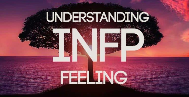 Understanding INFP Feeling