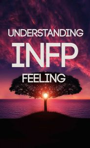 INFP Emotions