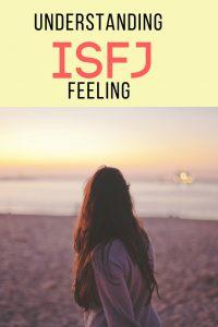 Understanding ISFJ Feeling