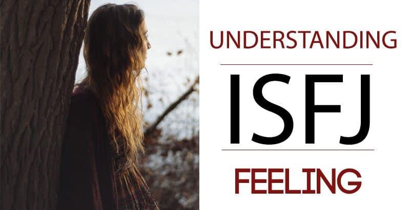 Understanding ISFJ Feeling - Psychology Junkie