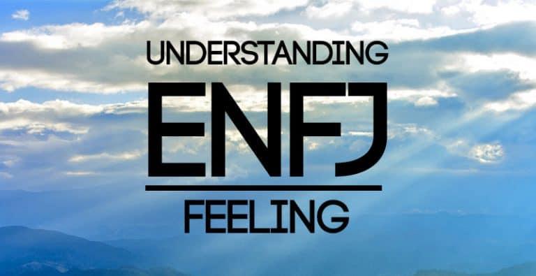 Understanding ENFJ Feeling
