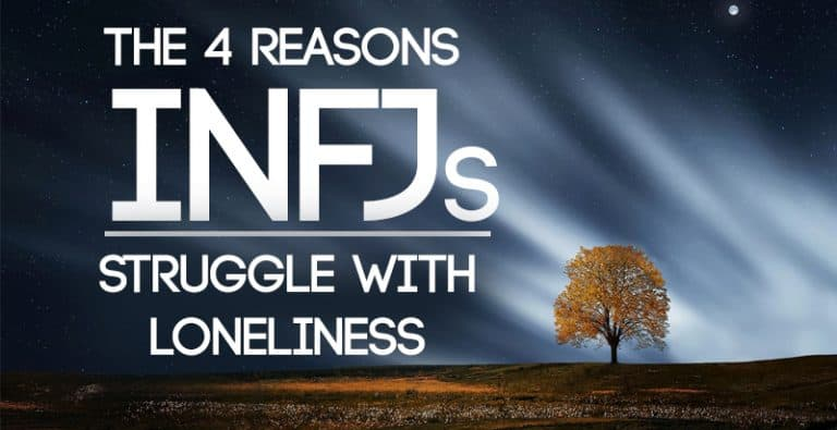 4 Reasons You Might Be Lonely As An INFJ
