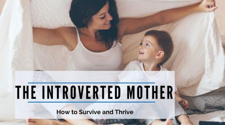 The Introverted Mother – How to Survive and Thrive