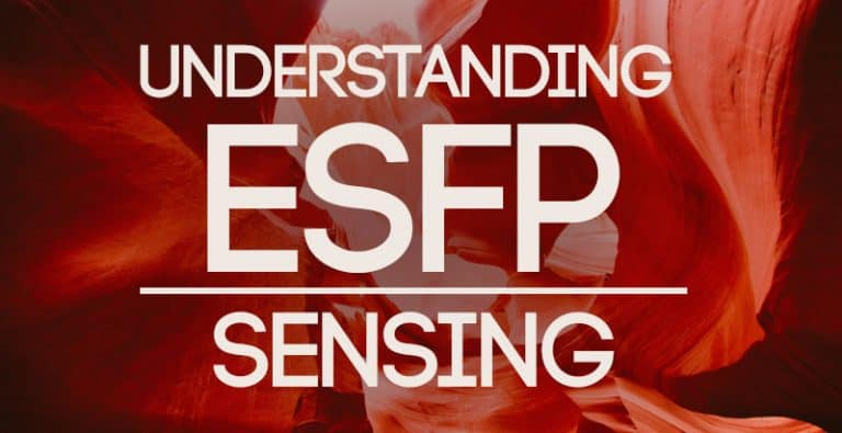 Understanding ESFP Sensing