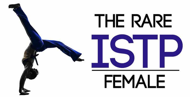 The Rare ISTP Female - Psychology Junkie