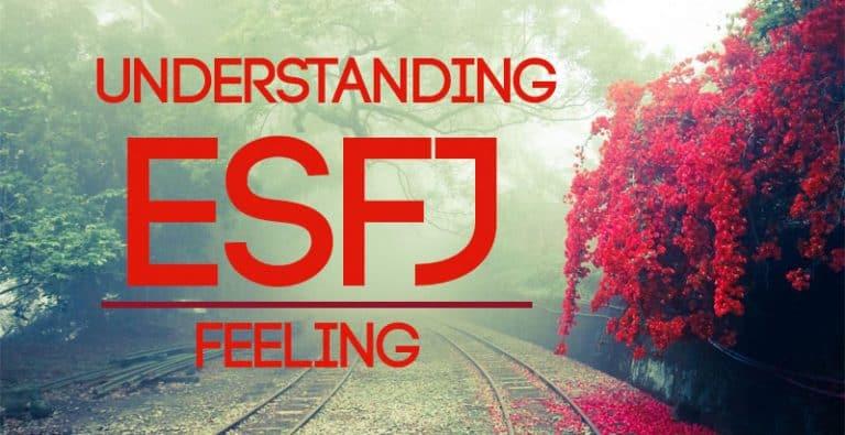Understanding ESFJ Feeling