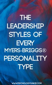 How Does Your Myers-Briggs® type impact your leadership abilities? Find out in the strengths and weaknesses of each type in leadership! #INFJ #MBTI #INFP #INTP #INTJ #ENTP #ENTJ #ENFP #ENFJ #ISTJ #ISFJ #ISTP #ISFP