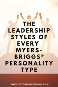Get a glimpse at the leadership styles of every Myers-Briggs® personality type. #MBTI #Personality #INFJ #INFP