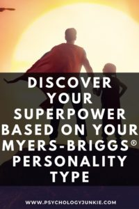 Find out what your unique superpower is, based on your #personality type. #MBTI #INFJ #INFP