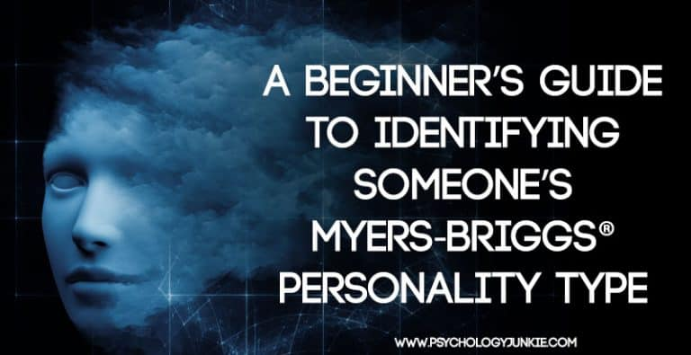 A Beginner's Guide to Identifying Someone's Myers-Briggs® Personality Type