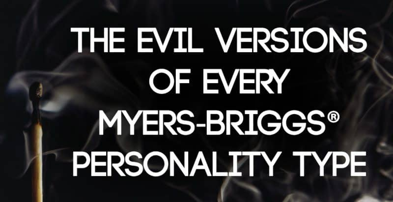 Discover the evil versions of every Myers-Briggs® personality type