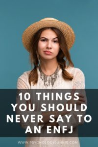 Find out what you should never say to an #ENFJ. #Personality #MBTI