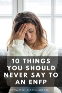 10 things #ENFPs absolutely hate hearing. #MBTI #Personality #ENFP