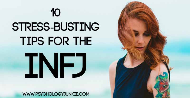 10 ways #INFJs can reduce stress right away!