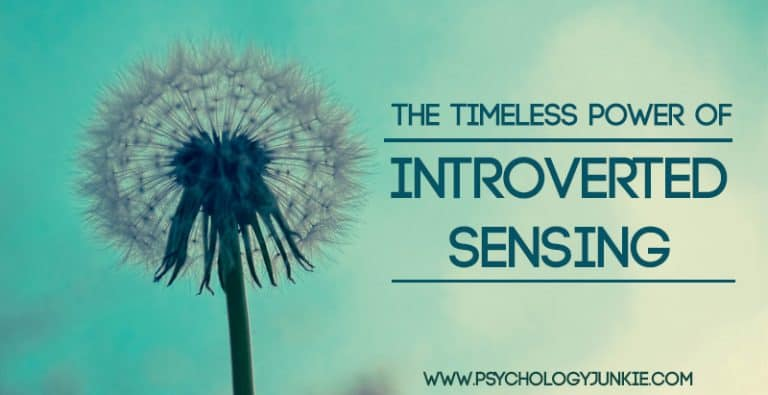 The Timeless Power of Introverted Sensing