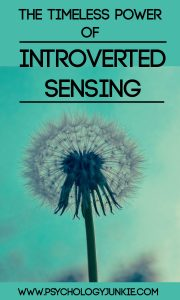 Get an in-depth look at what introverted sensing REALLY is.