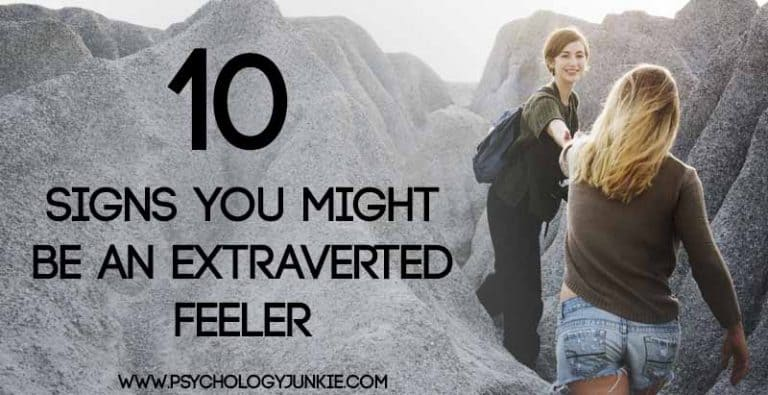 10 Signs That You Might Be an Extraverted Feeler